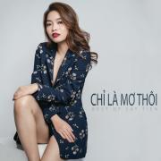 Tải nhạc online Chỉ Là Mơ Thôi (Single) Mp3 hot