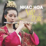 Nghe nhạc hot Nhạc Hoa Sáo Trúc Mp3 mới