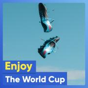 Download nhạc hay Enjoy The World Cup trực tuyến
