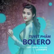 Download nhạc Tuyệt Phẩm Nhạc Bolero - Chất Lượng Lossless, 320kbps hot