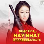 Nghe nhạc online Nhạc Hoa Hay Nhất - Chất Lượng Lossless, 320kbps về điện thoại