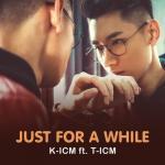 Tải nhạc mới Just For A While (Single) trực tuyến