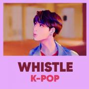 Download nhạc mới K-Pop Whistle Songs Mp3 miễn phí