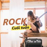 Tải nhạc mới Rock Cuối Tuần Mp3 hot