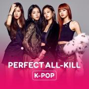Tải nhạc hay Perfect All-Kill Songs - KPop Mp3 trực tuyến