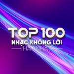 Tải nhạc Top 100 Nhạc Không lời Hay Nhất miễn phí