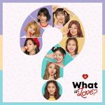 Nghe nhạc What Is Love? (Mini Album) Mp3 miễn phí