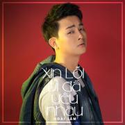 Download nhạc online Xin Lỗi Vì Đã Yêu Nhau (Single) Mp3 hot