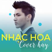 Nghe nhạc hay Nhạc Hoa Cover Hay về điện thoại