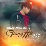 Tải nhạc hot Thiếu Niên Ra Giang Hồ OST Mp3 mới