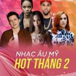 Nghe nhạc hot Nhạc Âu Mỹ Hot Tháng 02/2017 Mp3