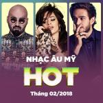 Download nhạc mới Nhạc Âu Mỹ Hot Tháng 02/2018 hay nhất