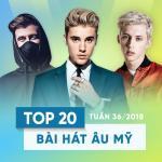 Nghe nhạc hot Top 20 Bài Hát Âu Mỹ Tuần 36/2018 Mp3