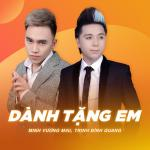 Download nhạc Mp3 Dành Tặng Em (Single) mới online