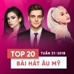 Nghe nhạc Top 20 Bài Hát Âu Mỹ Tuần 37/2018 nhanh nhất