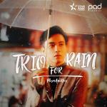 Download nhạc Trio For Rain về điện thoại