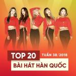 Nghe nhạc hot Top 20 Bài Hát Hàn Quốc Tuần 38/2018 mới online