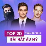Nghe nhạc Top 20 Bài Hát Âu Mỹ Tuần 38/2018 hay online