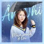 Tải bài hát Mùa Mưa Ở Lại (Single) Mp3 miễn phí