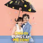 Nghe nhạc Mp3 Chú Ơi Đừng Lấy Mẹ Con OST mới