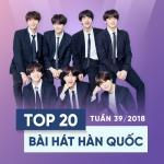 Nghe nhạc hot Top 20 Bài Hát Hàn Quốc Tuần 39/2018 Mp3