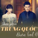Nghe nhạc mới Nhạc Phim Trung Quốc Buồn (Vol. 4) về điện thoại