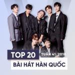 Nghe nhạc Mp3 Top 20 Bài Hát Hàn Quốc Tuần 41/2018 hot