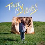 Download nhạc hay Trust My Lonely (Single) Mp3 trực tuyến