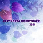 Download nhạc Mp3 Tuyển Tập Ca Khúc Nhạc Phim Hàn Quốc 2014 nhanh nhất