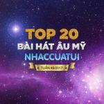 Tải bài hát online Top 20 Bài Hát Âu Mỹ NhacCuaTui Tuần 49/2017 Mp3 mới