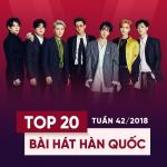 Tải bài hát mới Top 20 Bài Hát Hàn Quốc Tuần 42/2018 Mp3 miễn phí