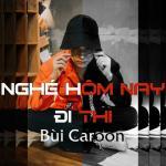 Tải bài hát Nghé Hôm Nay Đi Thi (Single)