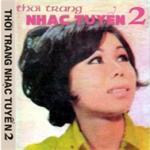 Tải nhạc online Thời Trang Nhạc Tuyển 2 (Trước 1975) nhanh nhất
