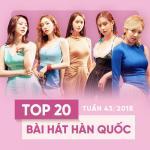 Download nhạc mới Top 20 Bài Hát Hàn Quốc Tuần 43/2018 hay nhất