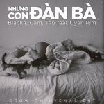 Tải bài hát hay Những Con Đàn Bà (Single) mới online
