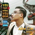 Tải bài hát hot Yêu Thôi Đừng Yêu Quá (Single) miễn phí