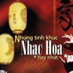 Download nhạc mới Tổng Hợp Những Ca Khúc Nhạc Hoa Hay Mp3 hot