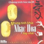 Tải bài hát Mp3 Những Tình Khúc Nhạc Hoa Hay Nhất mới online