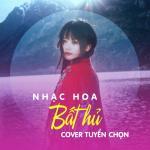 Download nhạc mới Nhạc Hoa Bất Hủ Cover Tuyển Chọn Mp3 hot