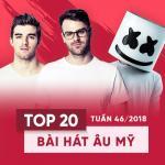 Download nhạc hay Top 20 Bài Hát Âu Mỹ Tuần 46/2018 mới nhất