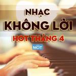 Tải bài hát Nhạc Không Lời Hot Tháng 4/2015 Mp3 online