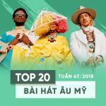 Download nhạc Top 20 Bài Hát Âu Mỹ Tuần 47/2018 nhanh nhất