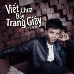 Tải nhạc online Viết Chưa Đầy Trang Giấy (Single) hay nhất