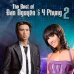 Tải nhạc online The Best Of 2 (Đan Nguyên & Y Phụng) Mp3 miễn phí