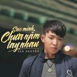 Download nhạc Mp3 Sao Mình Chưa Nắm Tay Nhau (Single) online