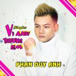 Download nhạc Mp3 Vì Anh Thương Em (Single) hay nhất