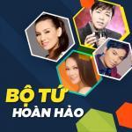 Tải bài hát hay Bộ Tứ Hoàn Hảo: Nhạc Trữ Tình Chọn Lọc (Vol. 1) Mp3