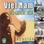 Download nhạc Việt Nam Tổ Quốc Tôi (Vol. 1) Mp3 miễn phí