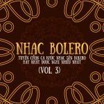 Tải nhạc online Nhạc Bolero - Tuyển Chọn Ca Khúc Nhạc Sến Bolero Được Nghe Nhiều(Vol. 3)