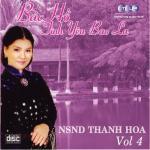 Nghe nhạc hay Bác Hồ Một Tình Yêu Bao La (Vol. 4) mới